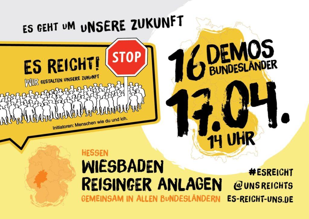 Es reicht uns! Demo in Wiesbaden am 17.04.2021