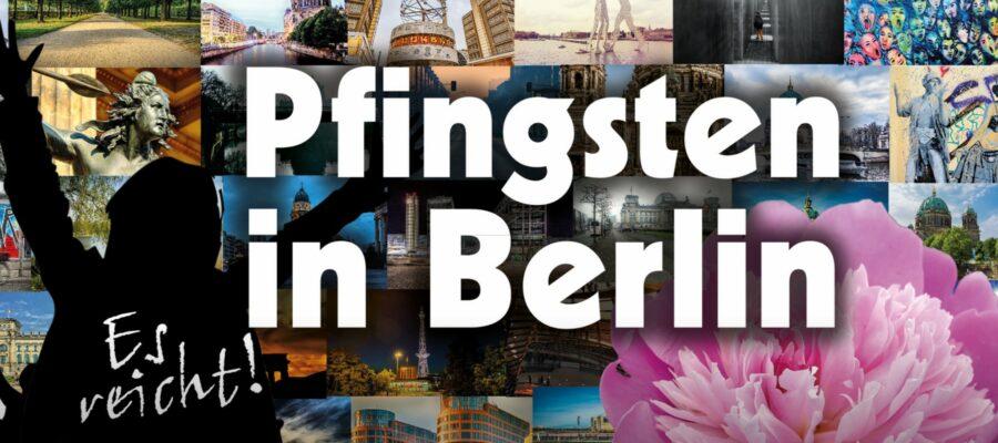 Pfingsten in Berlin