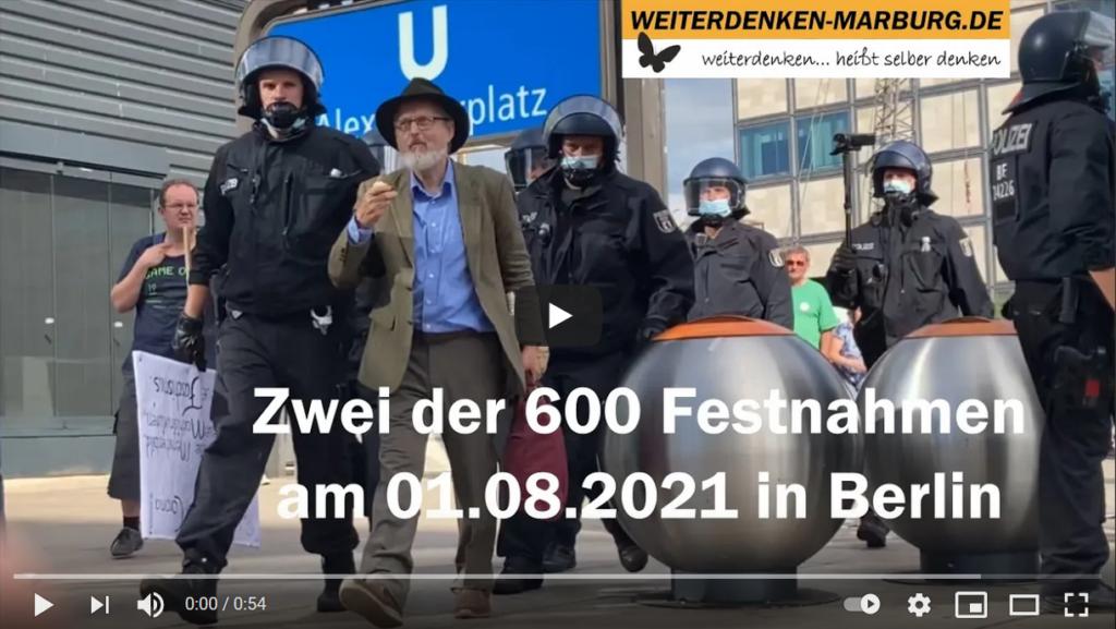 Video: zwei der 600 Festnahmen am 01.08.2021 in Berlin